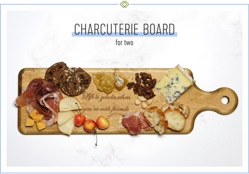 How To Create a Charcuterie Board