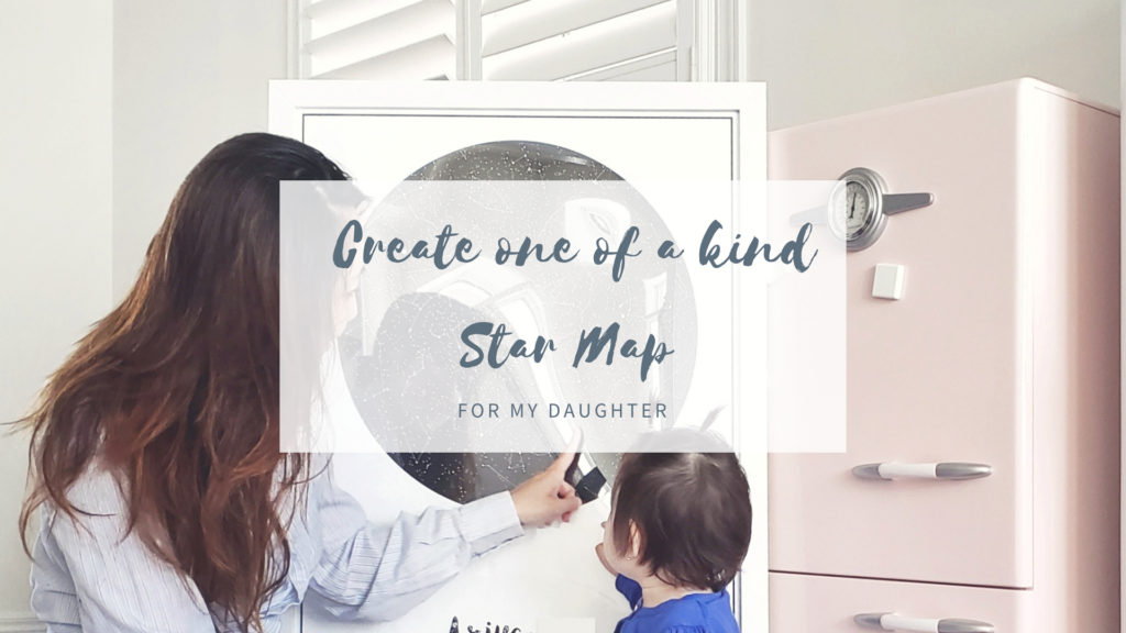 Create one of a kind Star Map for my daughter