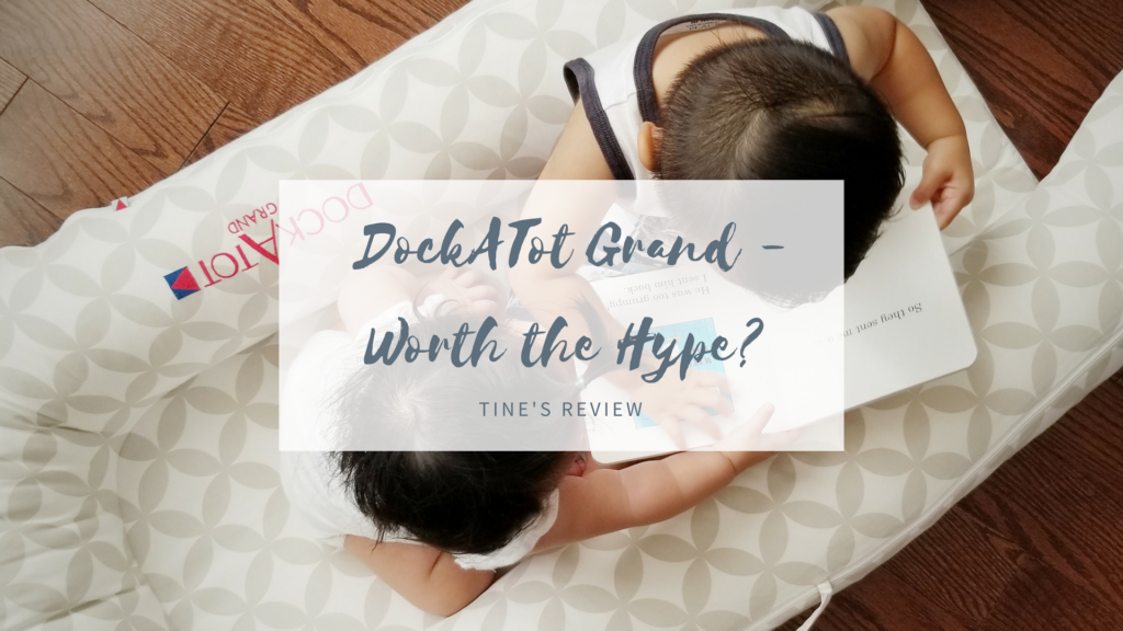 DockATot Grand – Is it worth the hype? – Tine's Review