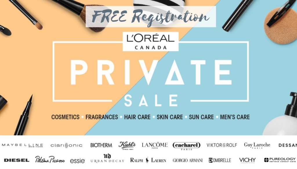 L'Oréal Canada Private Sale Fall 2018 – FREE registration link!
