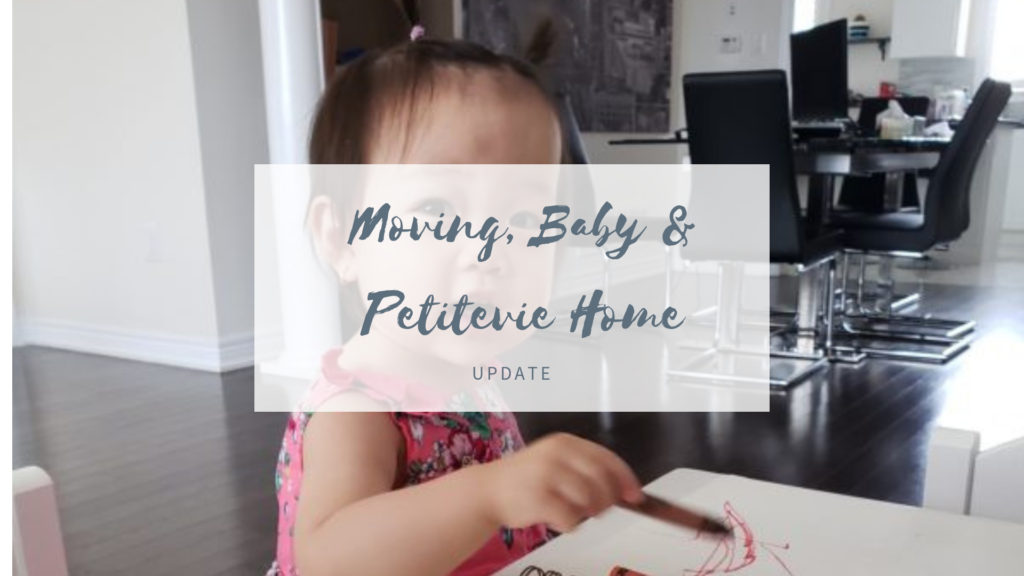 Baby, House move and PetiteVie Update