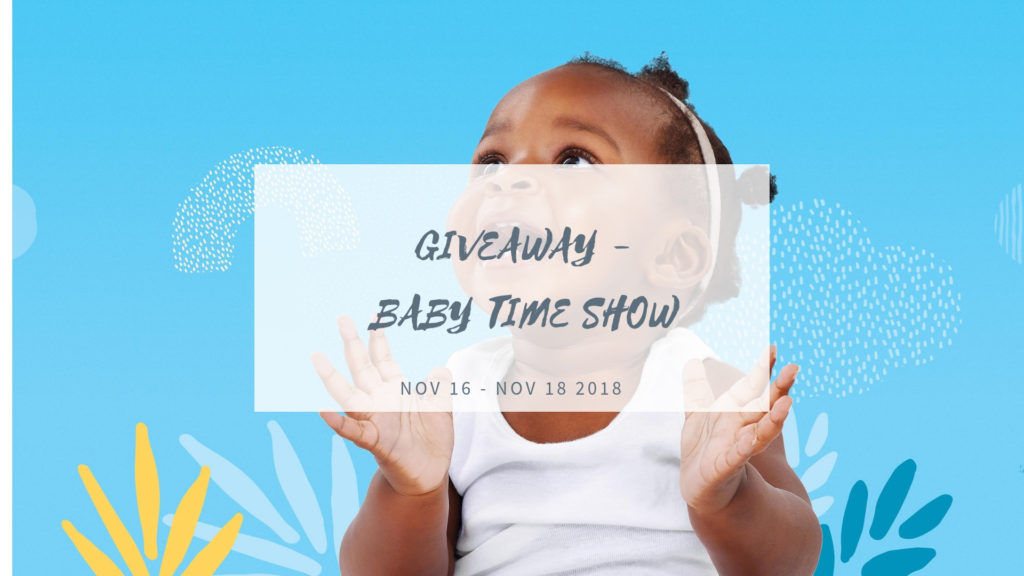 GIVEAWAY!! FALL BABYTIME SHOW NOV 16 – 18