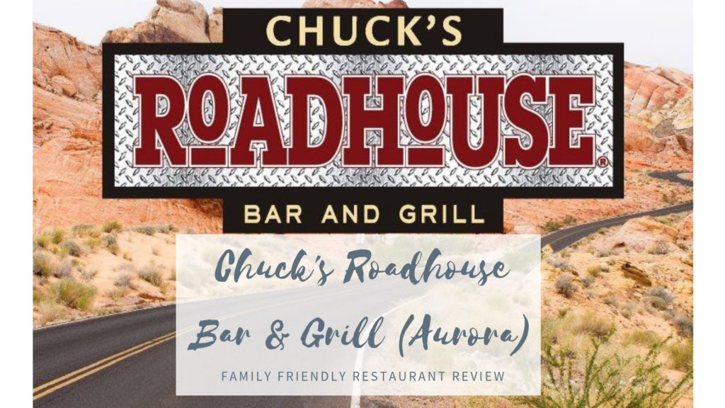 Chuck's Roadhouse – Aurora Location [Family-Friendliness Review]
