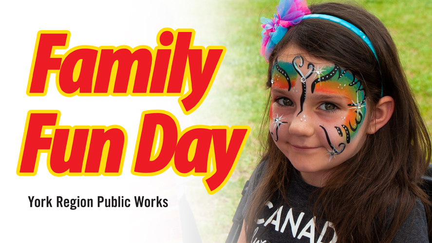 York Region's Family Fun Day Open House This SATURDAY May 25!!