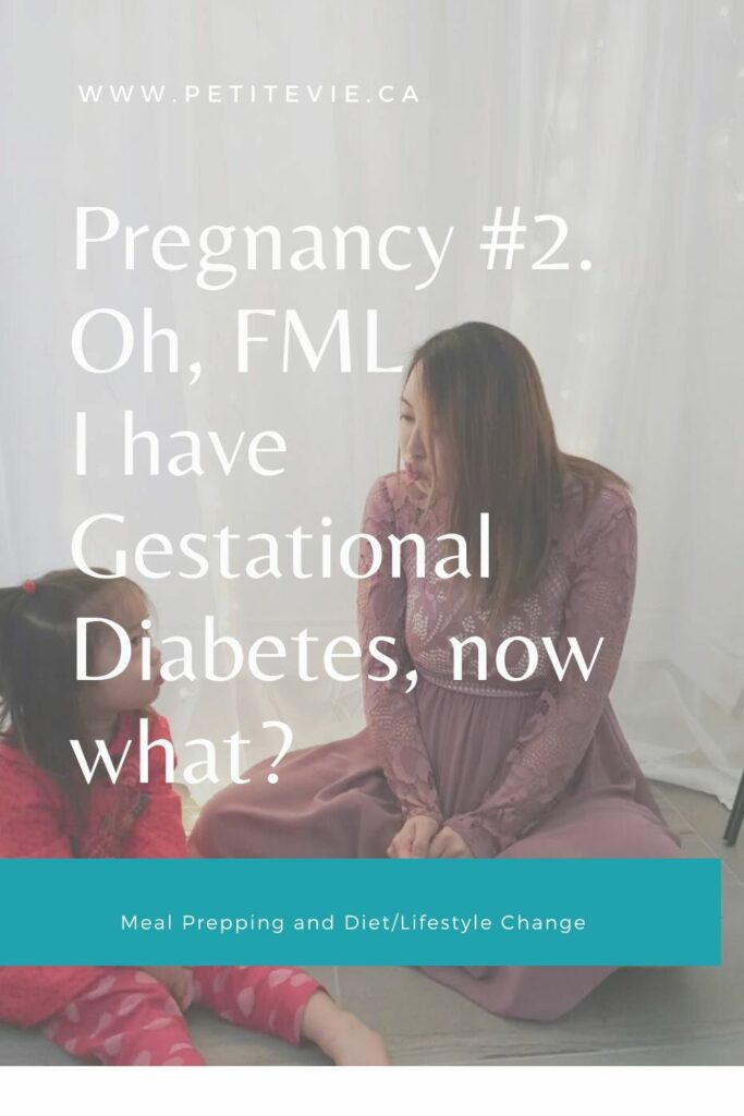 Pregnancy #2. Oh, FML – I have Gestational Diabetes, now what?